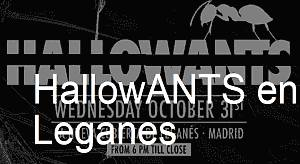 HallowANTS en Leganes