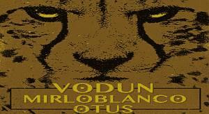 Vodun + Mirloblanco + Otus