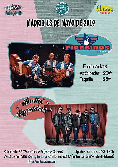 THE FIREBIRDS + HOWLIN´RAMBLERS