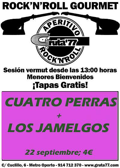 CUATRO PERRAS + LOS JAMELGOS