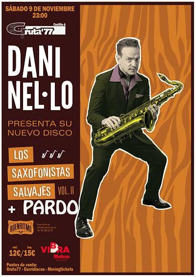 DANI NEL.LO con Los Saxofonistas Salvajes Vol. II + PARDO