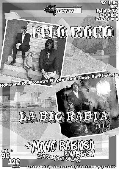PELO MONO + LA BIG RABIA