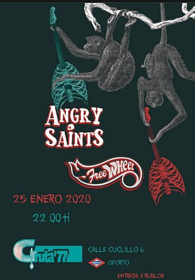 ANGRY SAINTS + FREEWHEEL