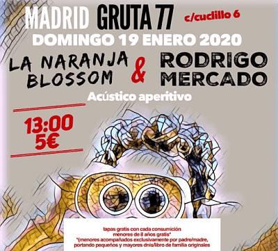 RODRIGO MERCADO + LA NARANJA BLOSSOM