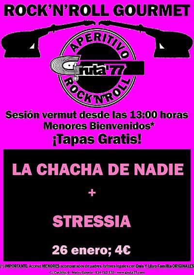 APERITIVO R´N´R : LA CHACHA DE NADIE + STRESSIA