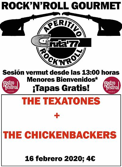 GASTROFESTIVAL: THE TEXACONES + THE CHICKENBACKERS